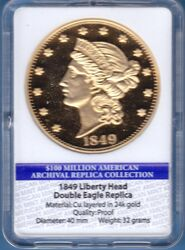 1849  Liberty Head Double Eagle Replica